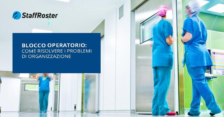 Blocco Operatorio: Risolvere i Problemi di Organizzazione